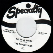 "DEUCES WILD ""I'M IN A WHIRL""/ NEAL JOHNSON ""TRUE TO YOU BABY"" 7"""
