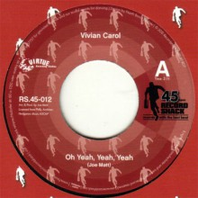 """VIVIAN CAROL """"Oh Yeah, Yeah, Yeah"""" 7"""""""