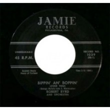 "ROBERT BYRD ""BIPPIN' AN' BOPPIN/STRAWBERRY STOMP"" 7"""