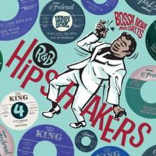 "R&B HIPSHAKERS Volume 4: Bossa Nova And Grits 7""-box"