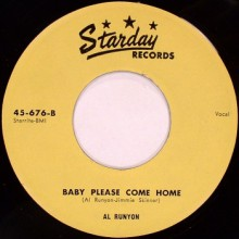 "AL RUNYON ""Baby Please Come Home / The Day Before The Night"" 7"""