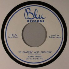 "Bumps Myer & His Frantic Five ""I'M CLAPPIN' & SHOUTIN/I'm Tellin You Baby"" 7"""