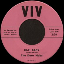 "DOOR NOBS ""HI-FI BABY/ I NEED YOUR LOVIN' BABE"""