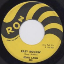 "EDDIE LANG ""EASY ROCKIN'/ON MY WAY"" 7"""