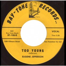 "EUGENE JEFFERSON ""I WON'T CRY NO MORE/ TOO YOUNG"" 7"""