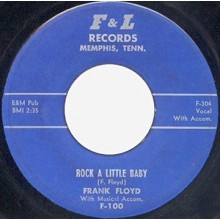 "Frank Floyd ""Rock A Little Baby"" / Larry McKennon ‎""Monkey Love"" 7"""
