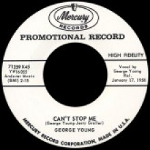 """GEORGE YOUNG """"CAN'T STOP ME"""" / JOHNNY COPELAND """"ROCK AND ROLL LILLY"""" 7"""""""