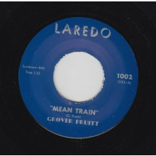 "GROVER PRUITT ""MEAN TRAIN / FOOL FOR YOU"" 7"""