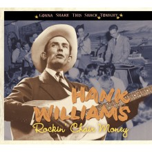"HANK WILLIAMS ""ROCKIN CHAIR MONEY... "" CD"