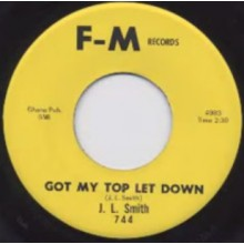 "J. L. Smith ""Got My Top Let Down / If It's Too Late"" 7"""