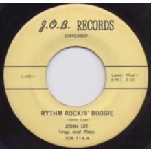 """JOHN LEE (HENLEY) """"RHYTHM ROCKIN' BOOGIE / KNOCKIN' ON LULA MAE'S DOOR"""" 7"""""""