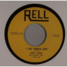 "KING JAMES ""JUST WANT TO LOVE/ WILD WOOLY WOMAN"" 7"""