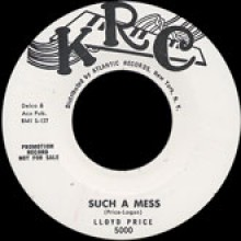 """LLOYD PRICE """"SUCH A MESS / THE CHICKEN & THE BOP"""" 7"""""""