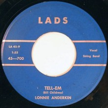 "LONNIE ANDERKIN ""Tell Em / Teenage Baby"" 7"""