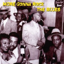 MORE GONNA ROCK THE BLUES CD