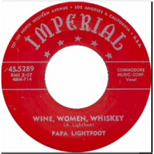 "PAPA LIGHTFOOT ""WINE, WOMEN, WHISKEY/Mean Old Train"" 7"""