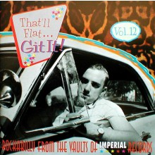 THAT'LL FLAT GIT IT VOLUME 12: IMPERIAL cd