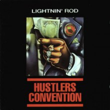 "LIGHTNIN' ROD ""HUSTLERS CONVENTION"" CD"