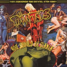 "DIRTYS ""YOU SHOULD BE SINNIN'"" LP"
