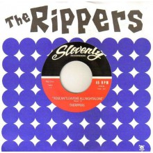 "RIPPERS ""YOU CAN'T LEAVE ME ALL NIGHT ALONE"" 7"""
