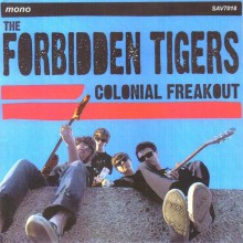 """FORBIDDEN TIGERS """"COLONIAL FREAKOUT"""" 7"""""""