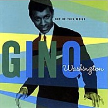 "GINO WASHINGTON ""OUT OF THIS WORLD"" LP"