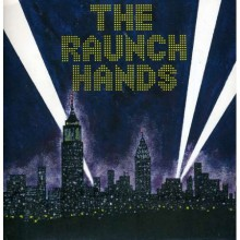 "RAUNCH HANDS ""LET IT BURN"" double 7"""