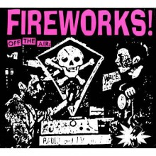 "FIREWORKS ""OFF THE AIR"" cd"