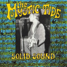 "MYSTIC TIDE ""Solid Sound..Solid..Ground..."""