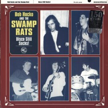 "SWAMP RATS ""DISCO STILL SUCKS!"" LP"