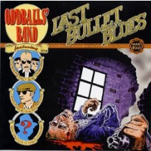 "ODDBALLS BAND ""LAST BULLETS BLUES"" 10"""