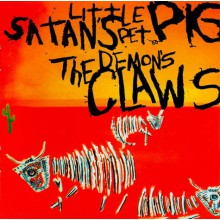 "DEMON'S CLAWS ""SATAN'S LITTLE PET PIG"" CD"