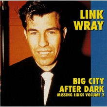 "LINK WRAY ""MISSING LINKS Volume TWO"" cd"