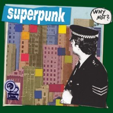 "SUPERPUNK ""WHY NOT?"" LP"