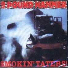 "NINE POUND HAMMER ""SMOKIN' TATERS"" CD"
