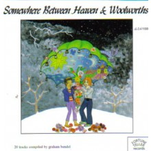 SOMEWHERE BETWEEN HEAVEN & WOOLWORTHS CD