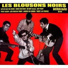 """BLOUSONS NOIRS, LES """"1961-1962"""" LP"""