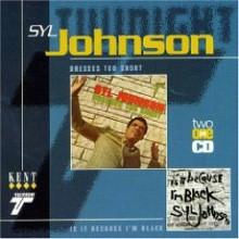 "SYL JOHNSON ""DRESSES TOO SHORT"" CD"
