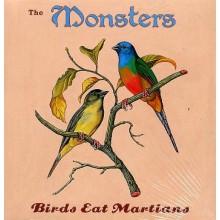 "MONSTERS ""BIRDS EAT MARTIANS"" LP"