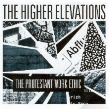 "HIGHER ELEVATIONS ""PROTESTANT WORK ETHIC"" LP"