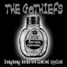 "GOTHIEFS ""HONGKONG ROCKS"" 7"""