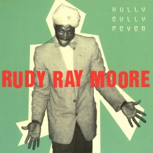 "RUDY RAY MOORE ""HULLY GULLY FEVER"" dbl-LP"