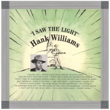 "HANK WILLIAMS ""I SAW THE LIGHT"" LP"