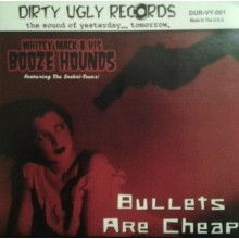 "MACK STEVENS /WHITEY MACK & BOOZE HOUNDS ""Bullets Are Cheap"" SPLIT 7"""
