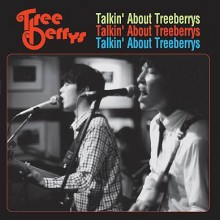 "TREEBERRYS ""TALKIN ABOUT THE.."" LP"