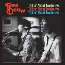 """TREEBERRYS """"TALKIN ABOUT THE.."""" LP"""