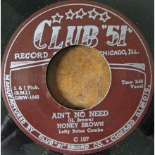 "Honey Brown with Lefty Bates Combo ‎""Ain't No Need / No Good Daddy"" 7"""