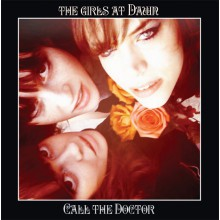 "GIRLS AT DAWN ""CALL THE DOCTOR"" LP"