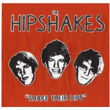 "HIPSHAKES ""SHAKE THEIR HIPS"" LP"