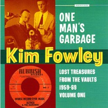 "KIM FOWLEY ""ONE MAN'S GARBAGE"" Gatefold LP"